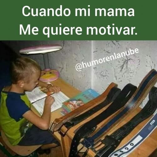 cuando-mi-mama-me-quiere-motivar.jpg